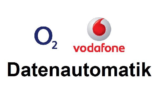 Datenautomatik o2 Vodafone